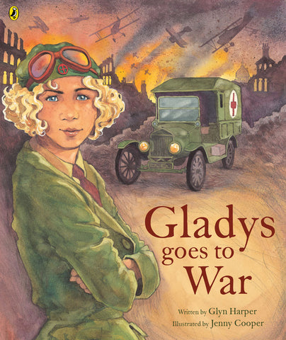 Gladys Goes to War | By Glyn Harper