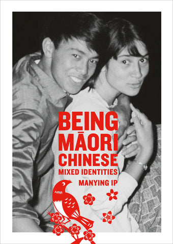 Being Māori Chinese: Mixed Identities | By Manying Ip