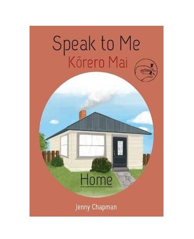 Speak to Me - Kōrero Mai Home | By Jenny Chapman