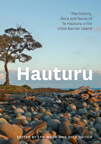 Hauturu | Edited by Lyn Wade and Dick Veitch
