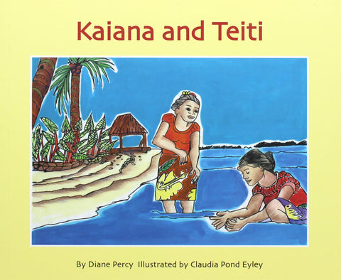 Kaiana and Teiti  | By Diane Percy and Claudia Pond Eyley