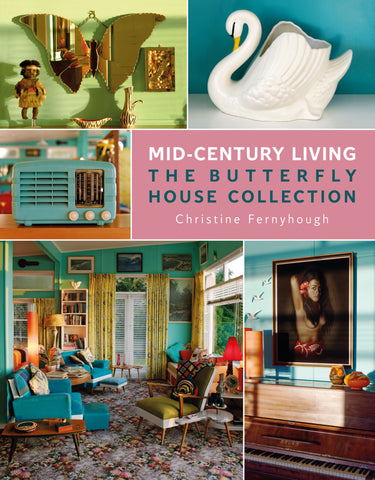 Mid-Century Living- The Butterfly House Collection | By Christine Fernyhough