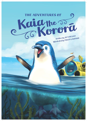 The Adventures of Kaia the Kororā | By Jo can Dam