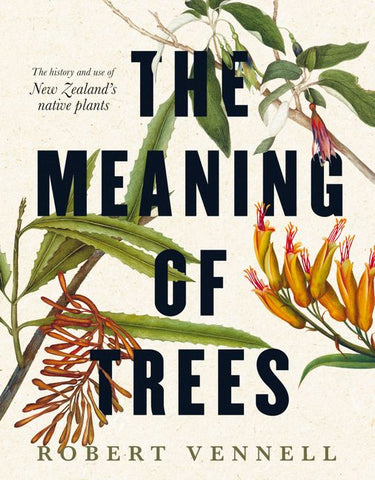 The Meaning of Trees | By Robert Vennell
