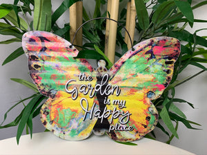 "Butterfly Sign  - ""The garden is my happy place"""