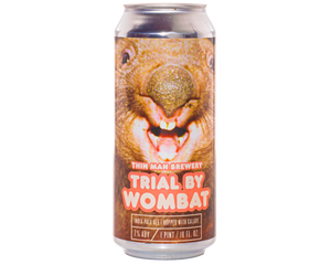 Thin Man Brewery - Trial by Wombat