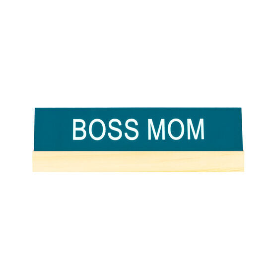 Boss Mom Desk Sign