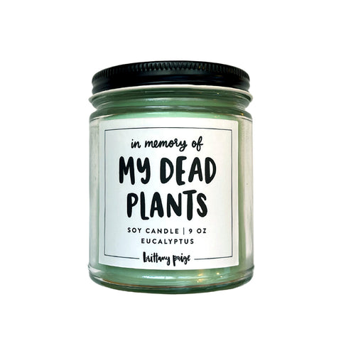 My Dead Plants Candle