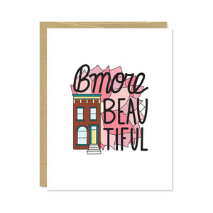 BMore Beautiful Greeting Card