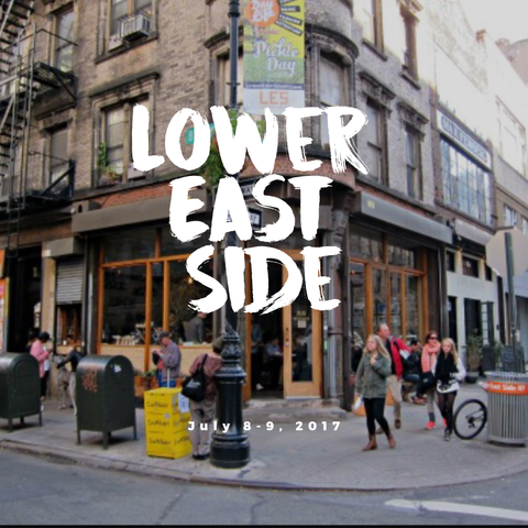 SIP. SHOP. EAT! in The Lower East Side Manhattan July 8-9, 2017