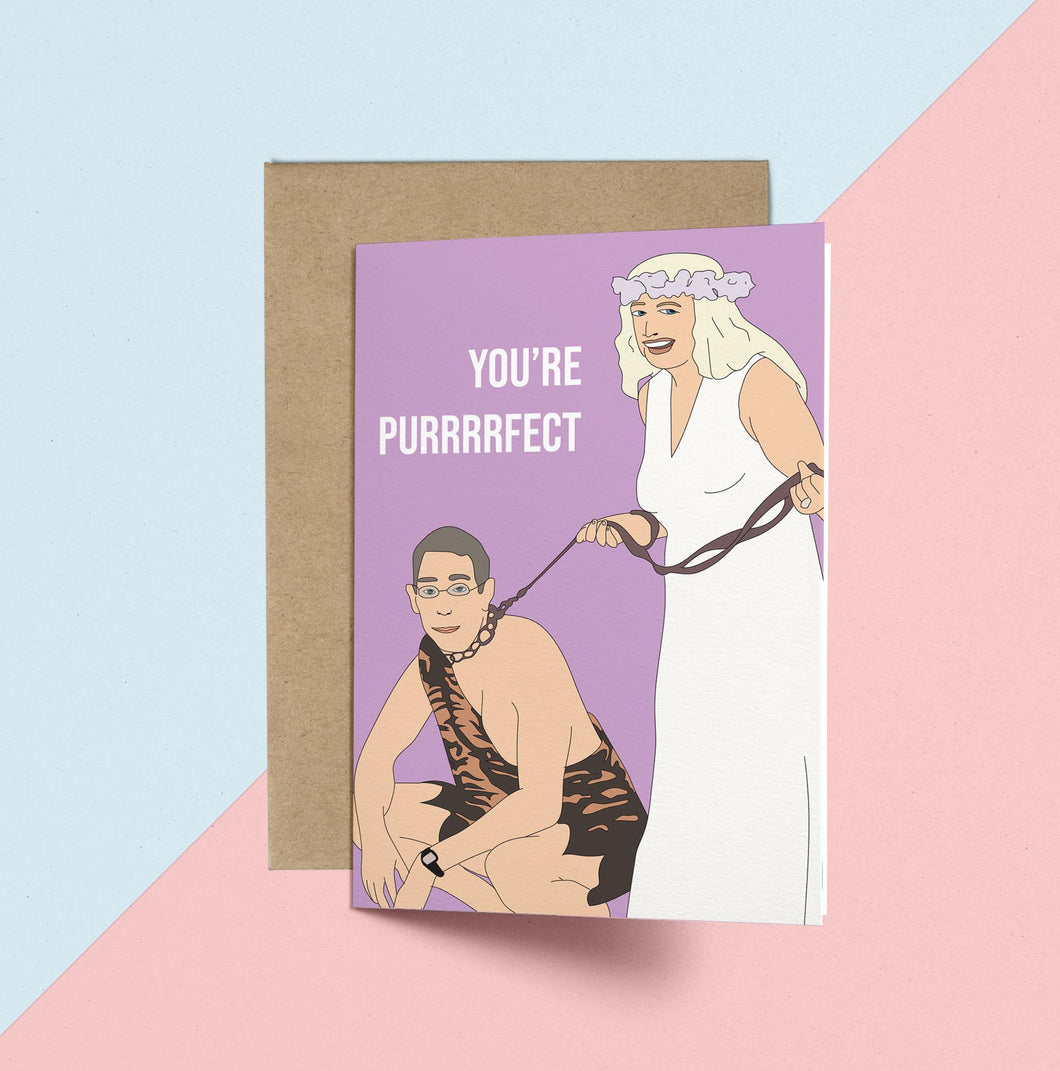 Carole Baskins, You're Purrrrrrrfect Birthday/Anniversary/Valentine's Day Card