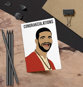Drake, Condrakeulations Card