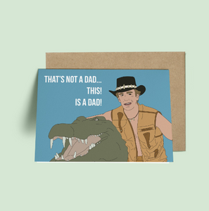 Crocadile Dundee, Paul Hogan Dad Father's Day Card