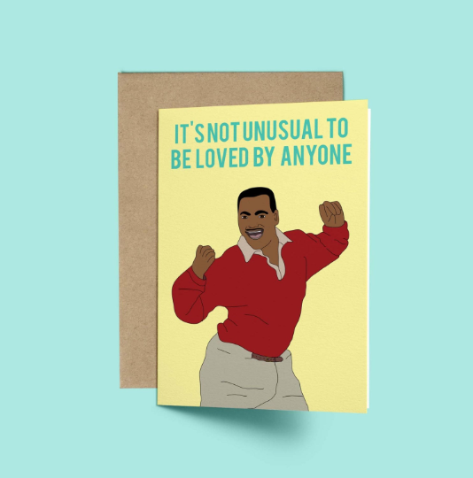 Carlton, It's not Unusual Valentines Day Card