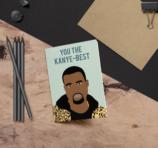 Kanye Best, You the Kanye-Best Funny Birthday Card
