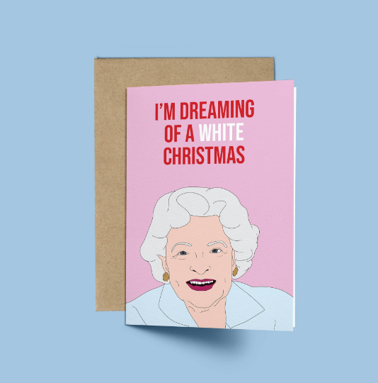 Betty White, I'm Dreaming of a WHITE Christmas Card