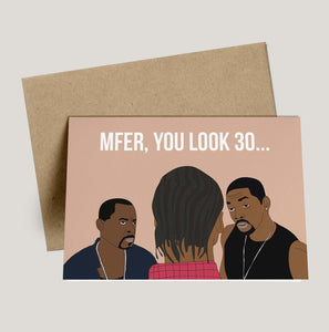 Bad Boys, Mfer You Look 30 Birthday Card