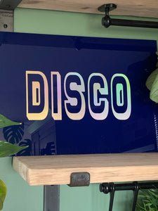 Disco Holographic Sign