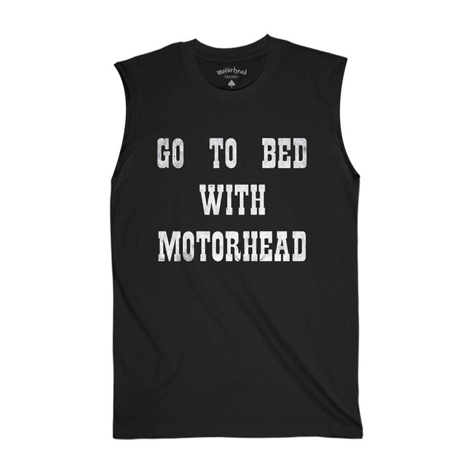 Go To Bed With Motorhead Sleeveless Tee