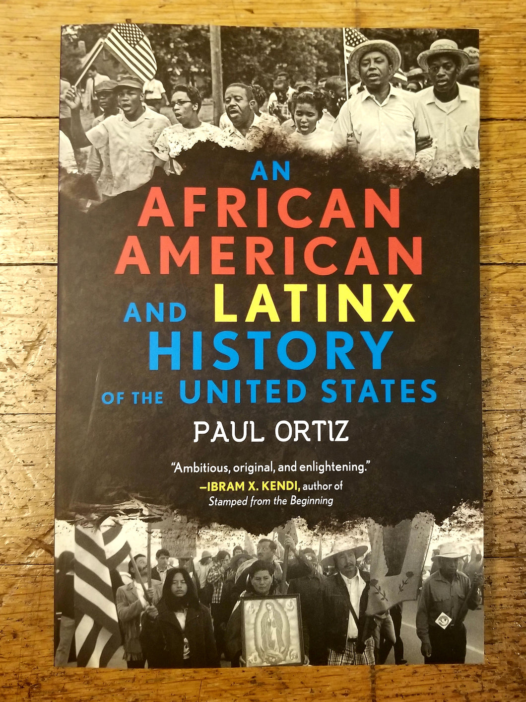 An African American and Latinx History of the United States by Paul Ortizti