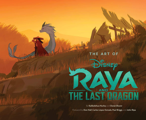 ART OF RAYA AND THE LAST DRAGON HC