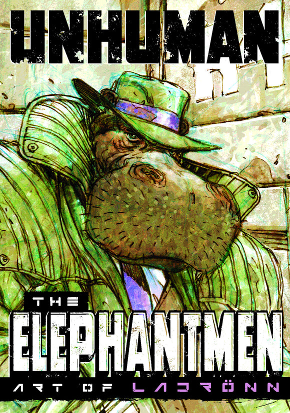 UNHUMAN ELEPHANTMEN ART OF LADRONN HC