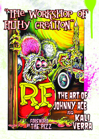 WORKSHOP OF FILTHY CREATION ART OF JOHNNY ACE & KALI VERRA