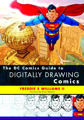 DC COMICS GUIDE TO DIGITALLY DRAWING COMICS SC