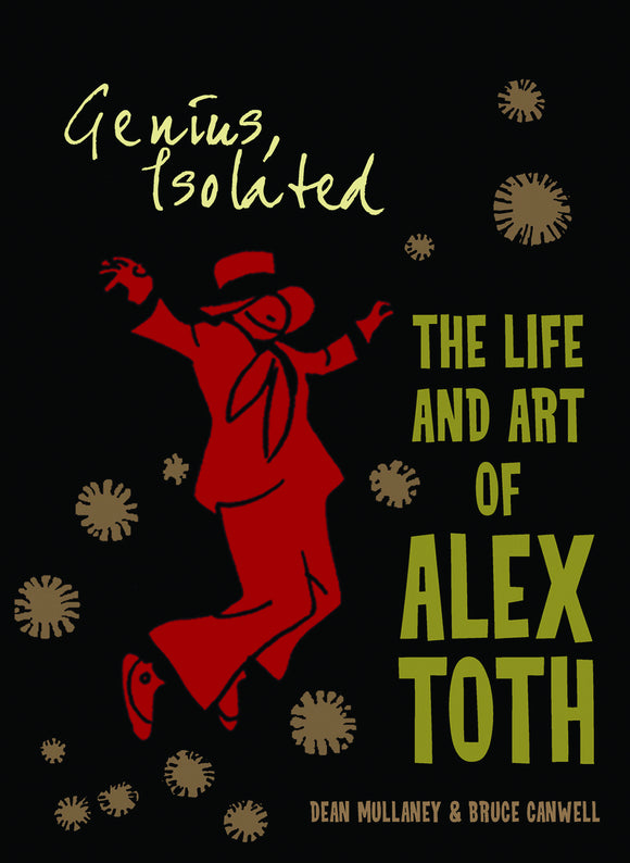 GENIUS ISOLATED LIFE & ART OF ALEX TOTH HC VOL 01
