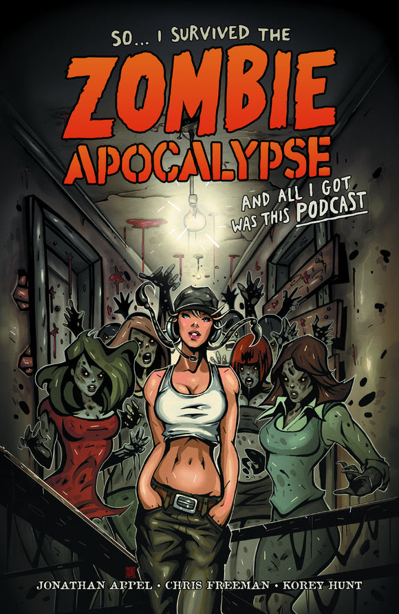 SO I SURVIVED ZOMBIE APOCALYPSE & ALL I GOT WAS PODCAST TP