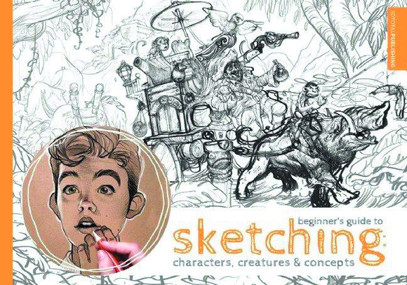 BEGINNERS GUIDE SKETCHING CHARACTERS CREATURES & CONCEPTS SC