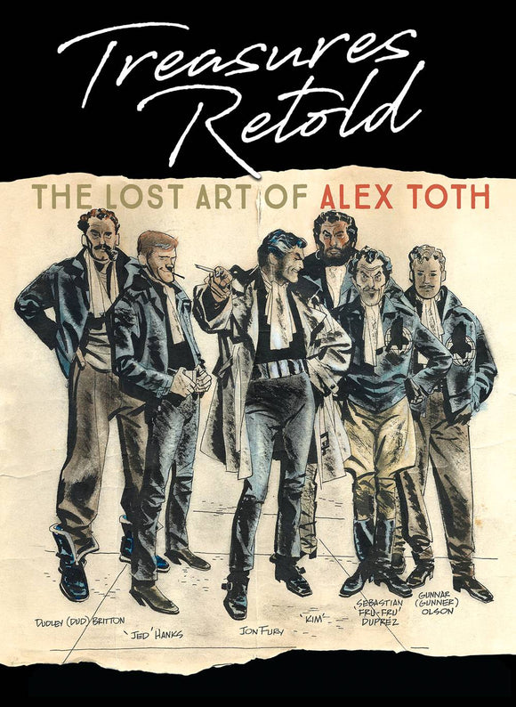 TREASURES RETOLD THE LOST ART OF ALEX TOTH HC (C: 0-1-2)