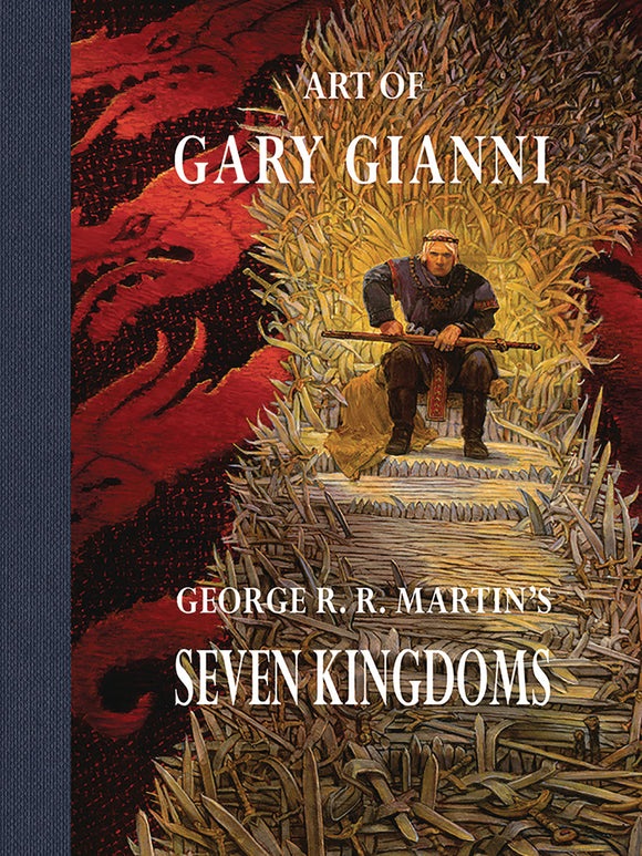 ART OF GARY GIANNI GEORGE RR MARTIN SEVEN KINGDOMS HC