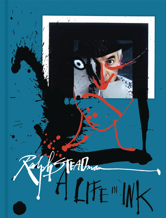 RALPH STEADMAN A LIFE IN INK HC
