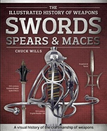 Swords Spears & Maces