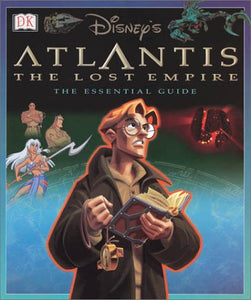 DISNEYS ATLANTIS LOST EMPIRE ESSENTIAL GUIDE HC