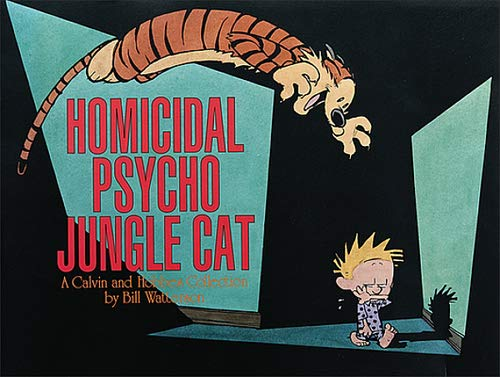 CALVIN & HOBBES HOMICIDAL PSYCHO JUNGLE CAT