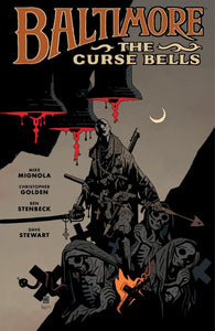 Baltimore Volume 2: The Curse Bells Hardcover