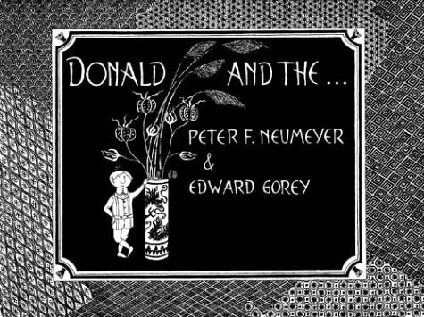 EDWARD GOREY DONALD AND THE HC