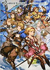 Granblue Fantasy Graphic Archive Vol. 1 Official Art Book