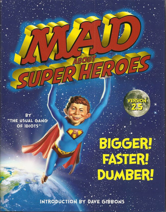 MAD ABOUT SUPERHEROES VERSION 2.5 HC