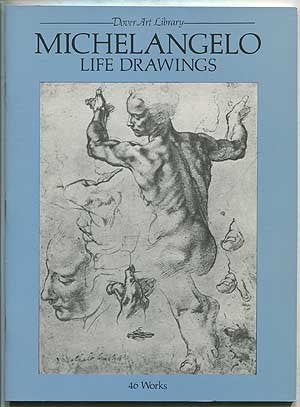 MICHELANGELO LIFE DRAWINGS 46 WORKS