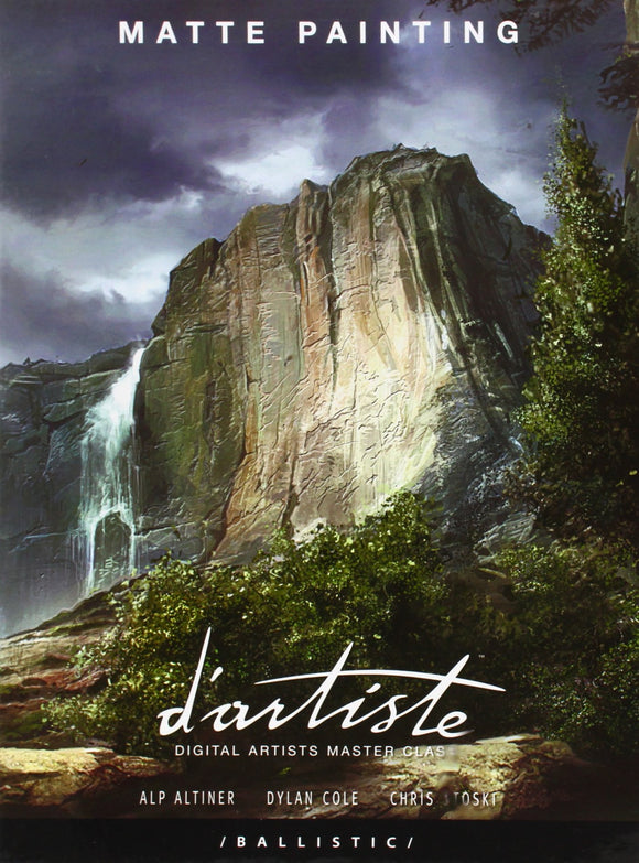 d'artiste Matte Painting: Digital Artists Master Class Paperback with slipcase