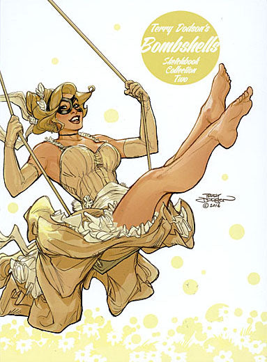 TERRY DODSONS BOMBSHELLS SKETCHBOOK COLLECTION TWO HC