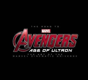 ROAD TO MARVELS AVENGERS AGE OF ULTRON ART SLIPCASE HC