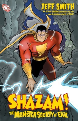 Shazam!: The Monster Society of Evil Hardcover