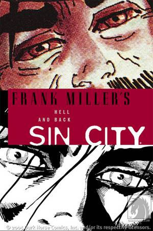 SIN CITY TP VOL 07 HELL & BACK CURR PTG