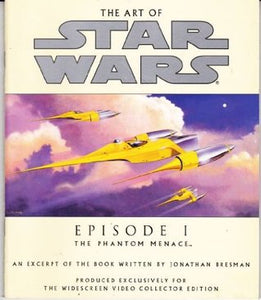 ART OF STAR WARS EPISODE 1 PHANTOM MENACE EXCERPT