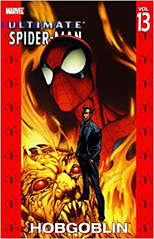 ULTIMATE SPIDER-MAN TP VOL 13 HOBGOBLIN