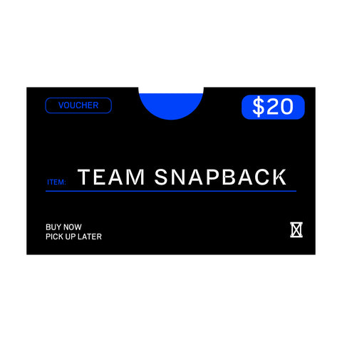 (MUST BE REDEEMED AT STORE)  Team Snapback Voucher Buy Now, Pick up Later *REFER TO DESCRIPTION